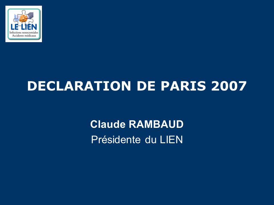DECLARATION DE PARIS 2007 Claude RAMBAUD Présidente du LIEN
