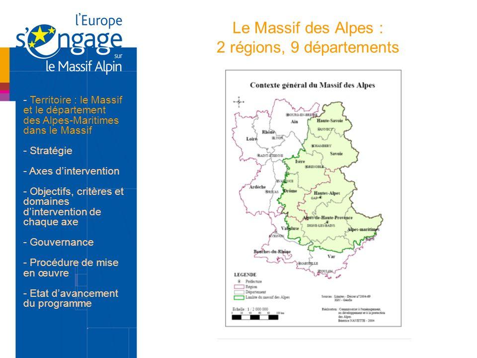 Le Massif des Alpes : 2 régions, 9 départements - Territoire : le Massif et le département des Alpes-Maritimes dans le Massif - Stratégie - Axes dinte