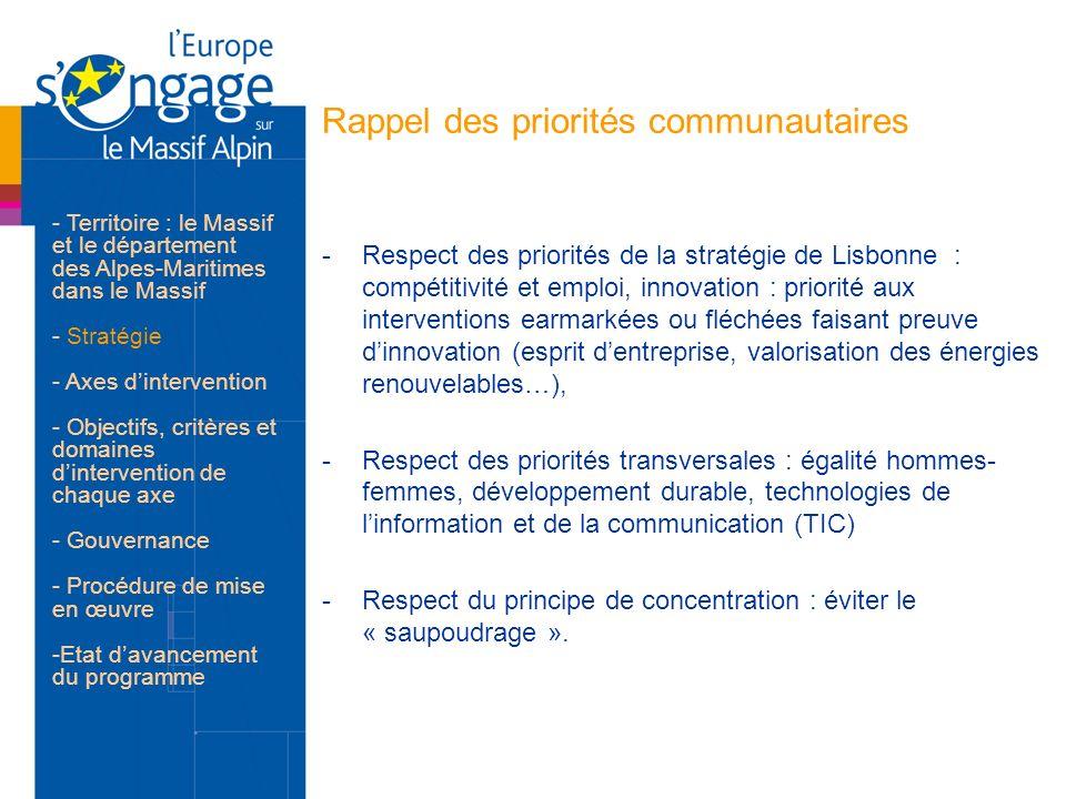 Rappel des priorités communautaires -Respect des priorités de la stratégie de Lisbonne : compétitivité et emploi, innovation : priorité aux interventi