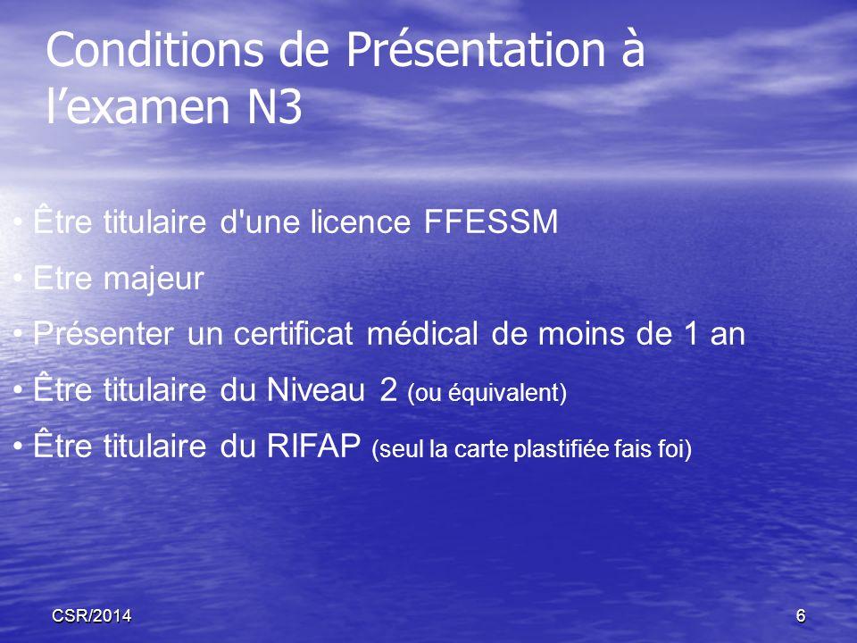 CSR/20146 Être titulaire d'une licence FFESSM Etre majeur Présenter un certificat médical de moins de 1 an Être titulaire du Niveau 2 (ou équivalent)