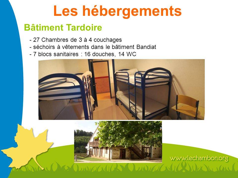 Les hébergements Bâtiment Tardoire - 27 Chambres de 3 à 4 couchages - séchoirs à vêtements dans le bâtiment Bandiat - 7 blocs sanitaires : 16 douches,