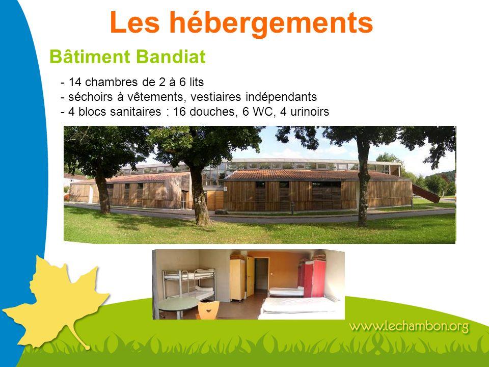 Les hébergements Bâtiment Bandiat - 14 chambres de 2 à 6 lits - séchoirs à vêtements, vestiaires indépendants - 4 blocs sanitaires : 16 douches, 6 WC,