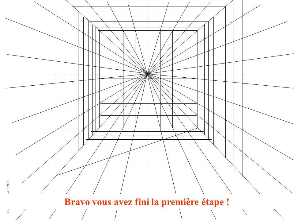 Création Drouillot B / 2011 Bravo vous avez fini la première étape !