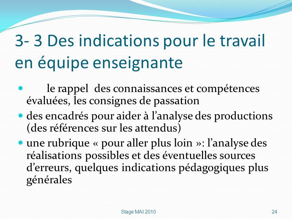 3- 3 Des indications pour le travail en équipe enseignante le rappel des connaissances et compétences évaluées, les consignes de passation des encadré
