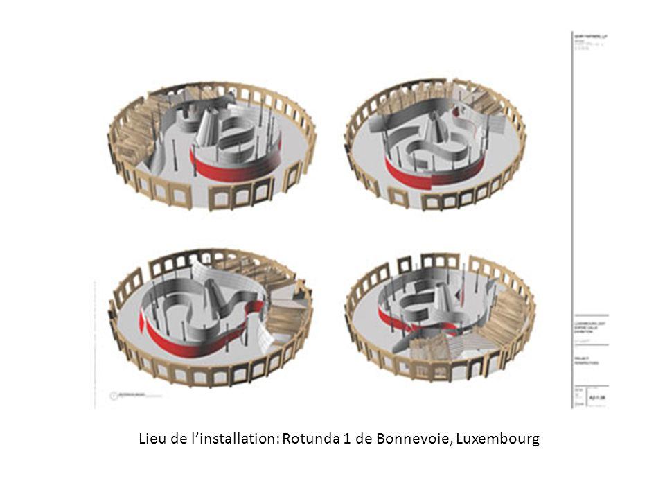 lieu Lieu de linstallation: Rotunda 1 de Bonnevoie, Luxembourg