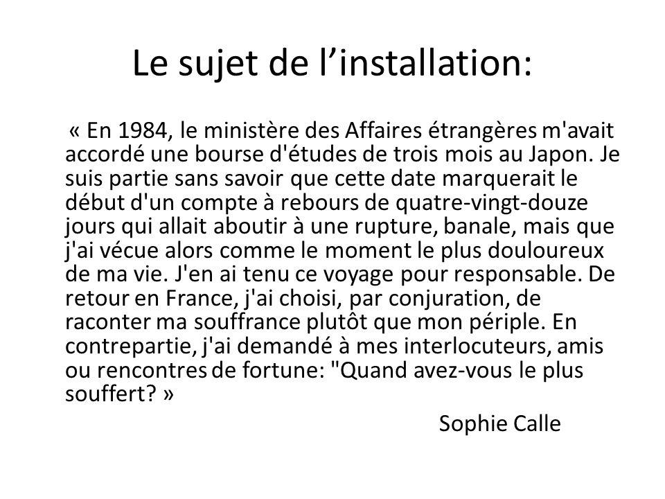 Le sujet de linstallation: « En 1984, le ministère des Affaires étrangères m avait accordé une bourse d études de trois mois au Japon.