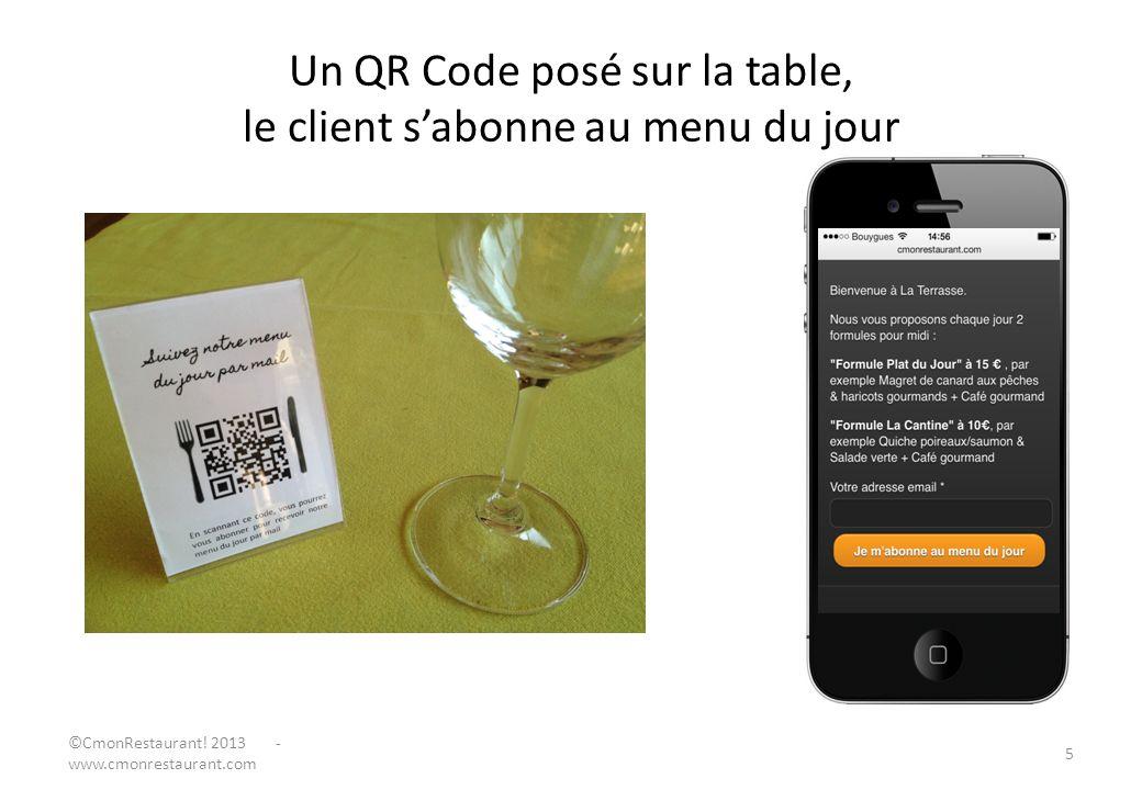 Un QR Code posé sur la table, le client sabonne au menu du jour 5 ©CmonRestaurant! 2013 - www.cmonrestaurant.com
