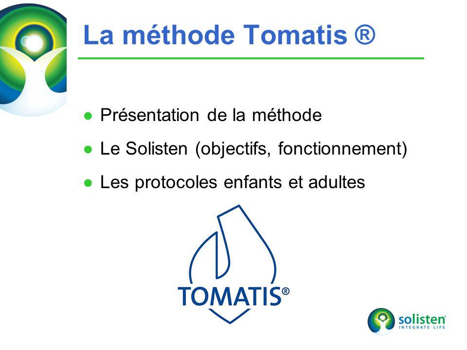 © Solisten LLC., 2009 La méthode Tomatis ® Présentation de la méthode Le Solisten (objectifs, fonctionnement) Les protocoles enfants et adultes 6