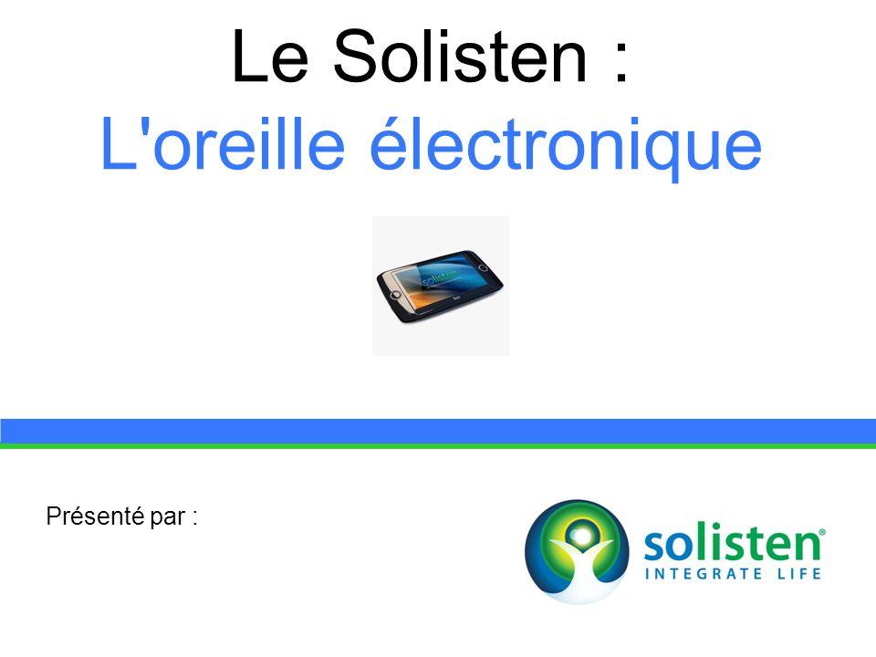 © Solisten LLC., 2009 Solisten training à domicile 60 heures consistant en 2 phases intensives de 15 jours chacune.