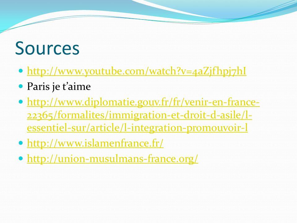 Sources http://www.youtube.com/watch?v=4aZjfhpj7hI Paris je taime http://www.diplomatie.gouv.fr/fr/venir-en-france- 22365/formalites/immigration-et-dr