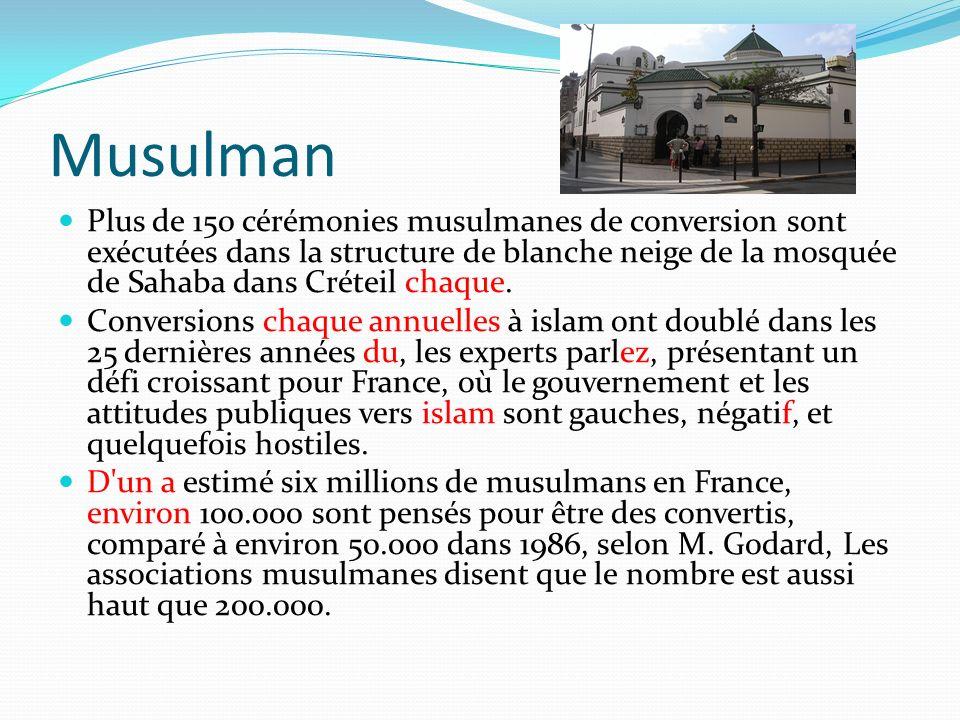 Musulman Plus de 150 cérémonies musulmanes de conversion sont exécutées dans la structure de blanche neige de la mosquée de Sahaba dans Créteil chaque