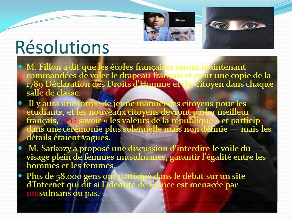 Résolutions M. Fillon a dit que les écoles françaises seront maintenant commandées de voler le drapeau français et avoir une copie de la 1789 Déclarat