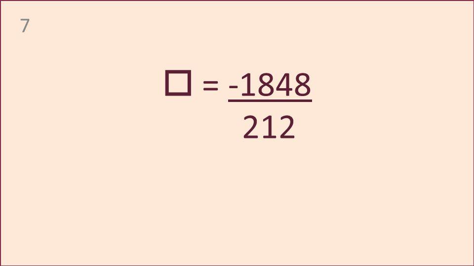 7 = -1848 212