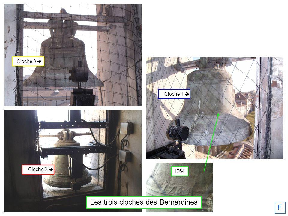 F Les trois cloches des Bernardines 1764 Cloche 2 Cloche 1 Cloche 3
