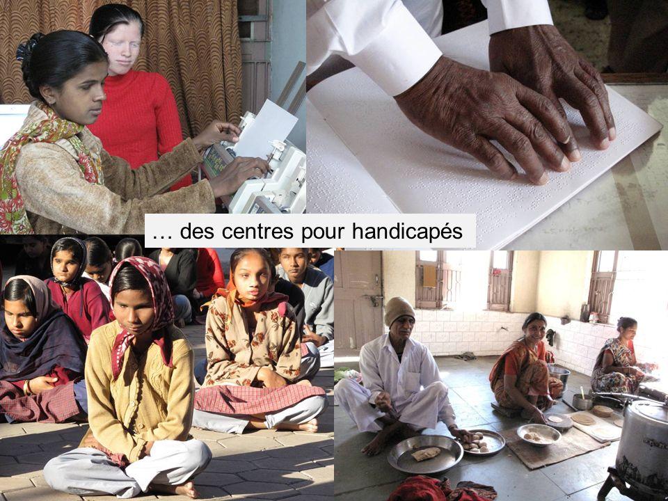 … des centres pour handicapés