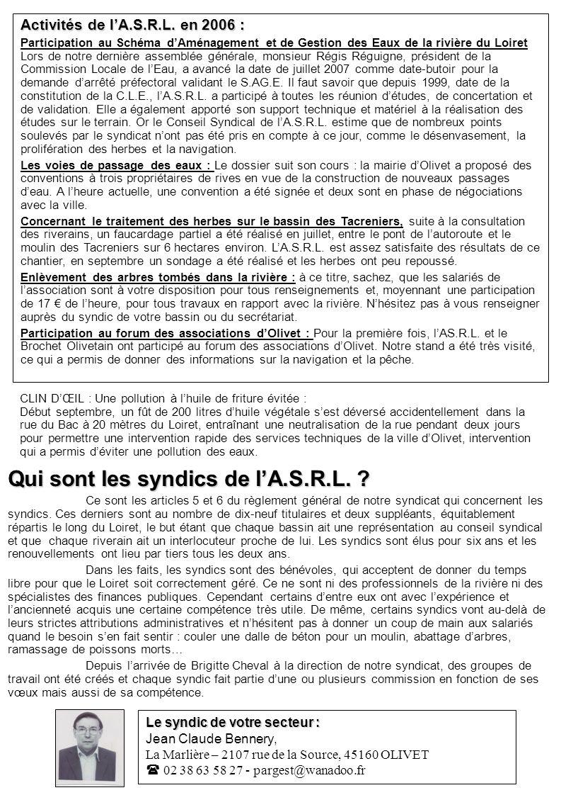Qui sont les syndics de lA.S.R.L. ? Ce sont les articles 5 et 6 du règlement général de notre syndicat qui concernent les syndics. Ces derniers sont a