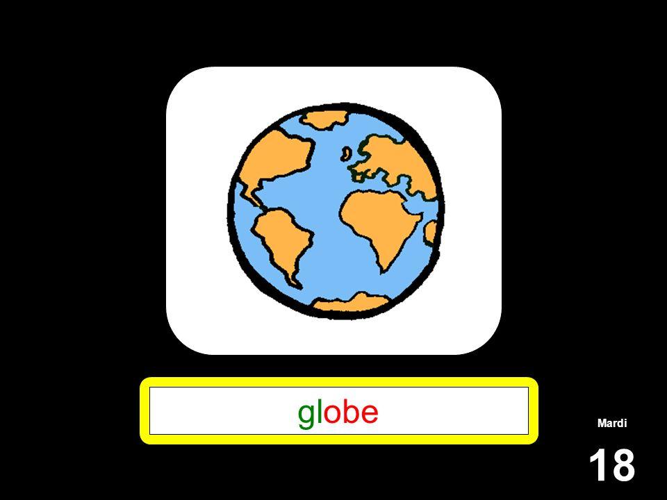 Mardi 18 globe