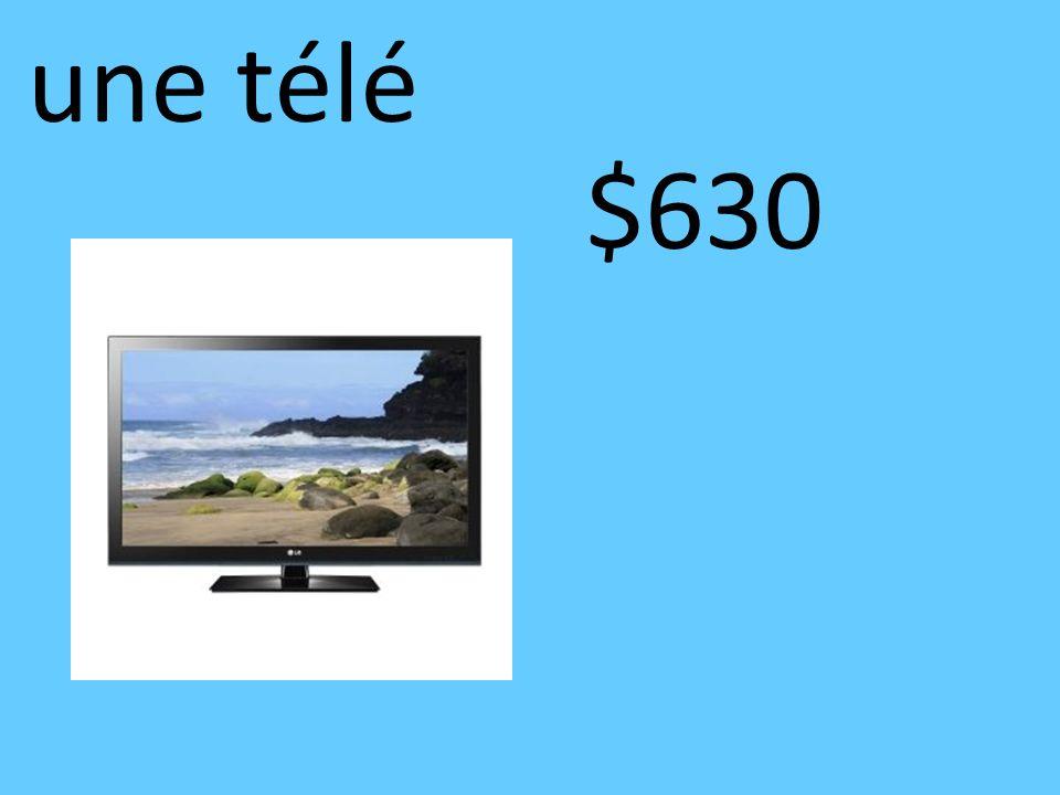 une télé $630