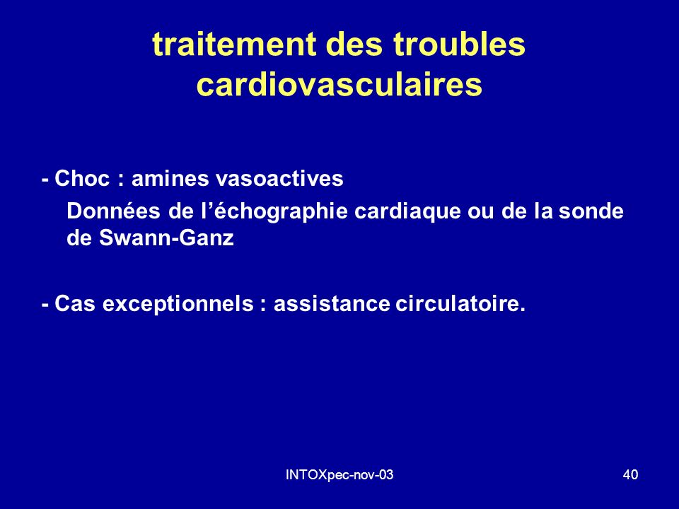 INTOXpec-nov-0340 traitement des troubles cardiovasculaires - Choc : amines vasoactives Données de léchographie cardiaque ou de la sonde de Swann-Ganz
