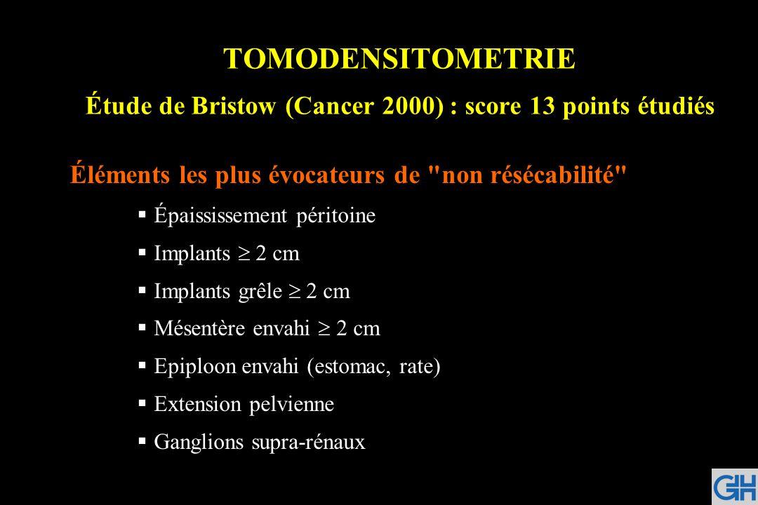 TOMODENSITOMETRIE Étude de Bristow (Cancer 2000) : score 13 points étudiés Éléments les plus évocateurs de