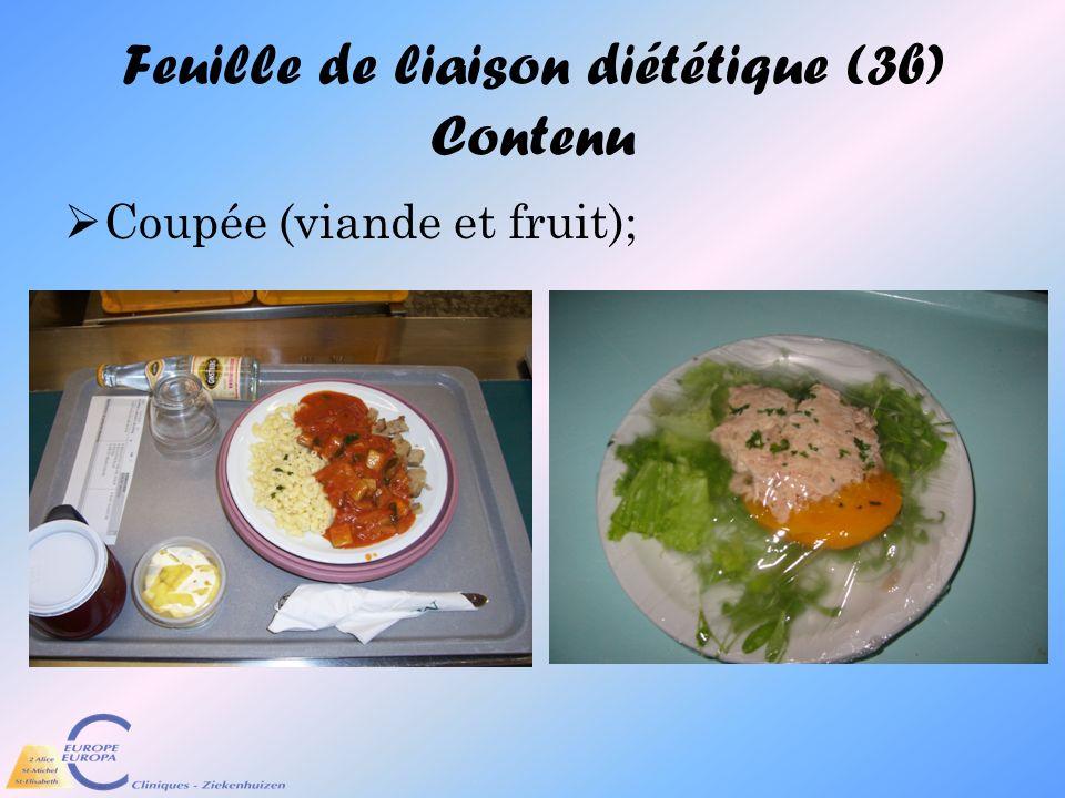Feuille de liaison diététique (3b) Contenu Coupée (viande et fruit);