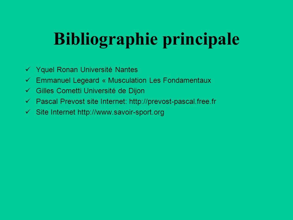Bibliographie principale Yquel Ronan Université Nantes Emmanuel Legeard « Musculation Les Fondamentaux Gilles Cometti Université de Dijon Pascal Prevo