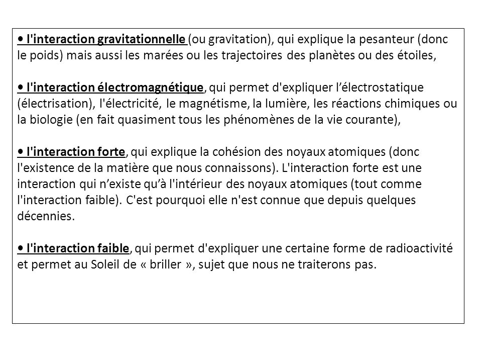 I.Interaction gravitationnelle (rappels) 1. Définition et représentation 2.
