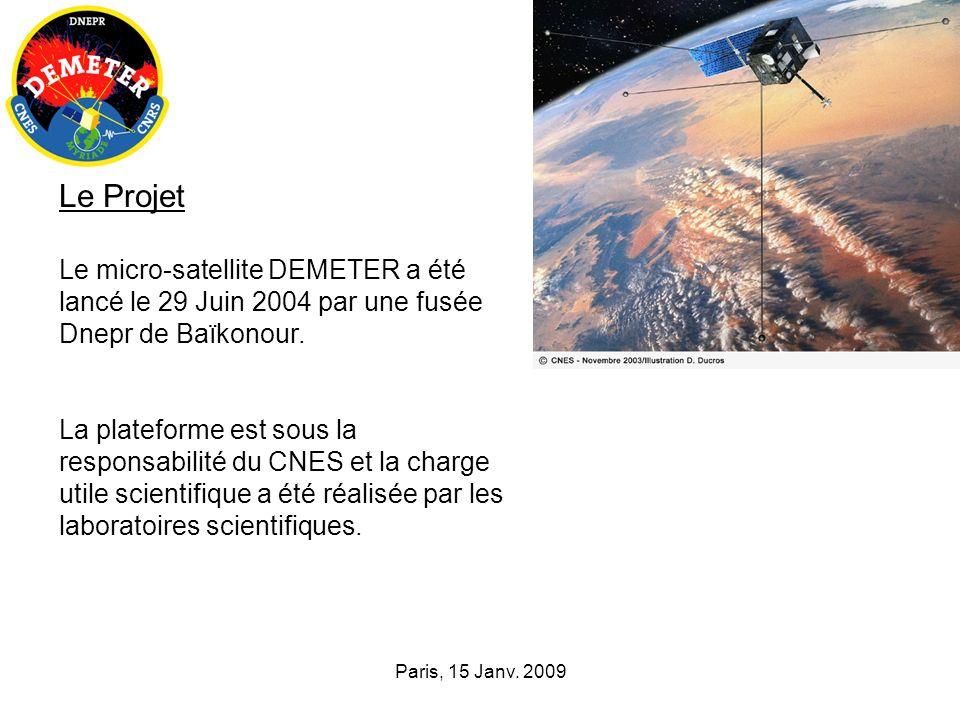 Le Projet Le micro-satellite DEMETER a été lancé le 29 Juin 2004 par une fusée Dnepr de Baïkonour.