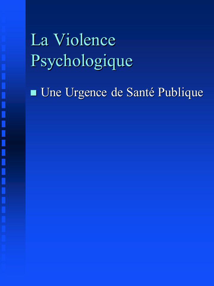 La Violence Psychologique n Une Urgence de Santé Publique