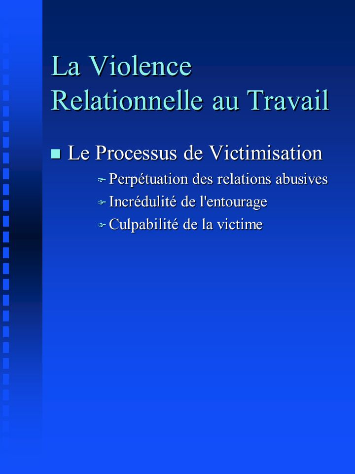 La Violence Relationnelle au Travail n Les Relations Abusives: 1.