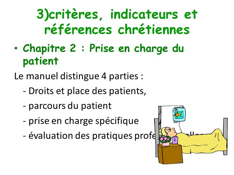 3)critères, indicateurs et références chrétiennes Chapitre 1: Management de létablissement Référence 6: la gestion des fonctions logistiques et des in