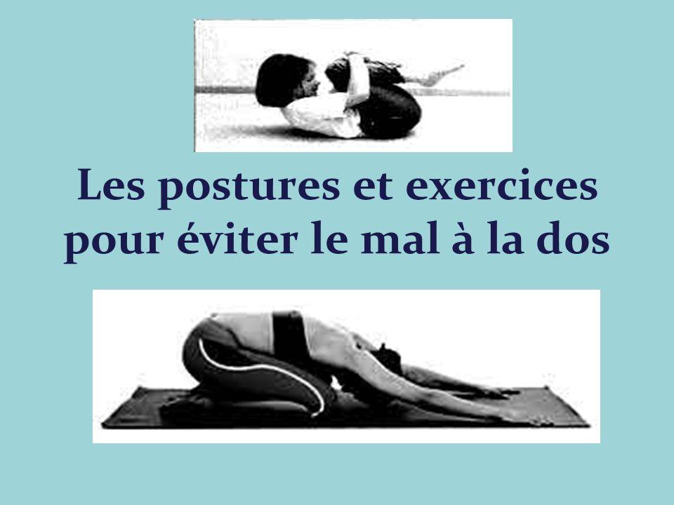 Les postures et exercices pour éviter le mal à la dos