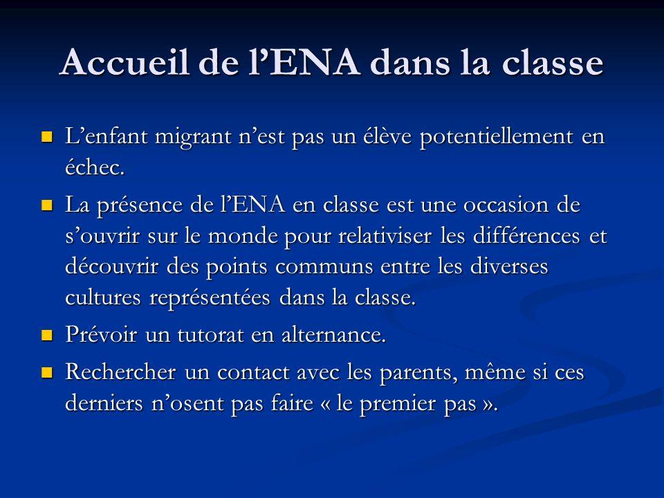 Accueil de lENA dans la classe Lenfant migrant nest pas un élève potentiellement en échec.
