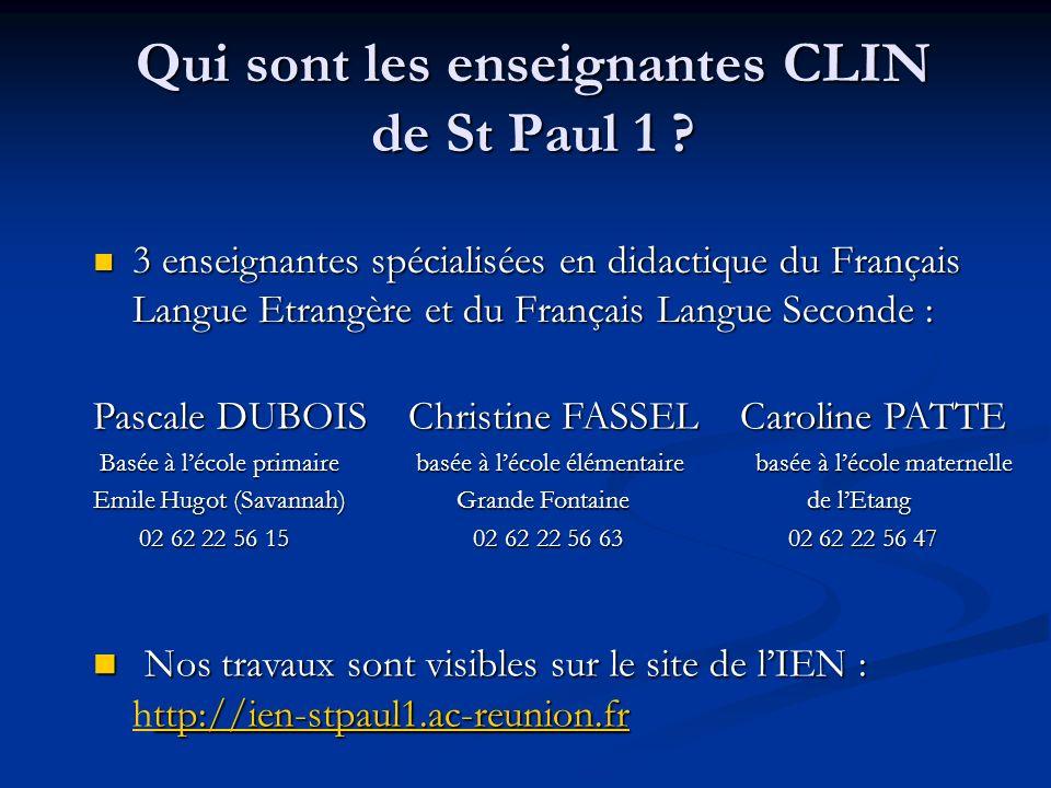 Qui sont les enseignantes CLIN de St Paul 1 .