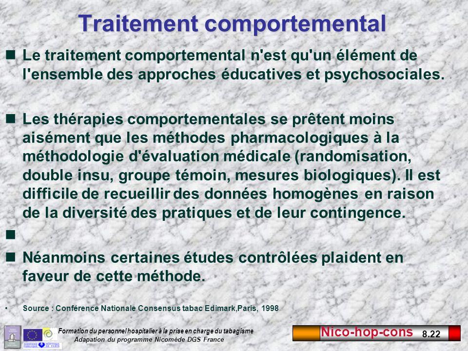 Nico-hop-cons 8.22 Formation du personnel hospitalier à la prise en charge du tabagisme Adapation du programme Nicomède DGS France Traitement comporte