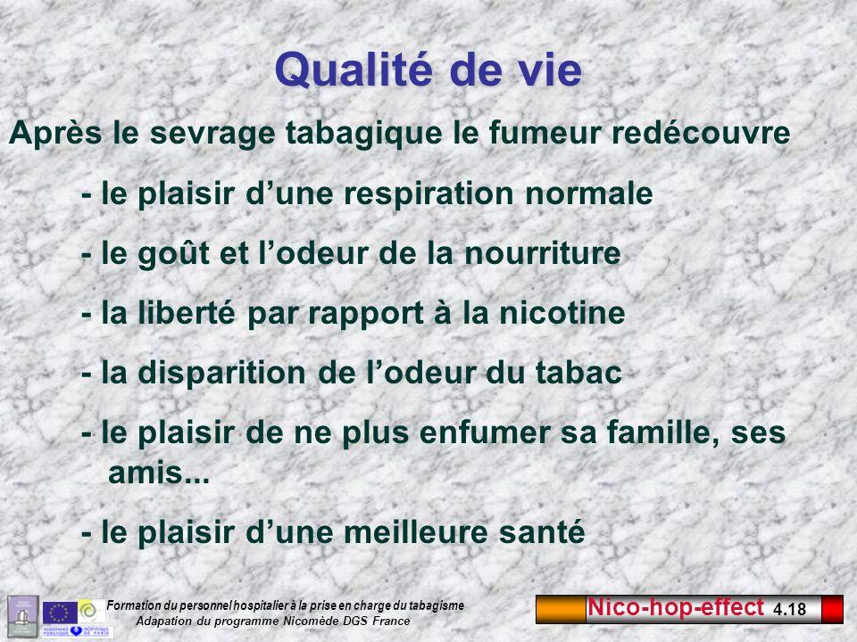 Nico-hop-effect 4.18 Formation du personnel hospitalier à la prise en charge du tabagisme Adapation du programme Nicomède DGS France Après le sevrage