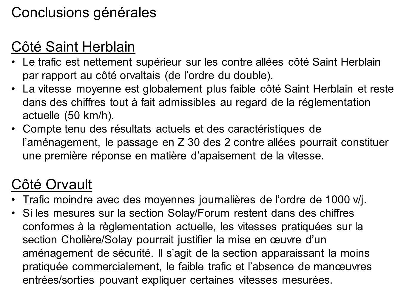 Conclusions générales Côté Saint Herblain Le trafic est nettement supérieur sur les contre allées côté Saint Herblain par rapport au côté orvaltais (de lordre du double).