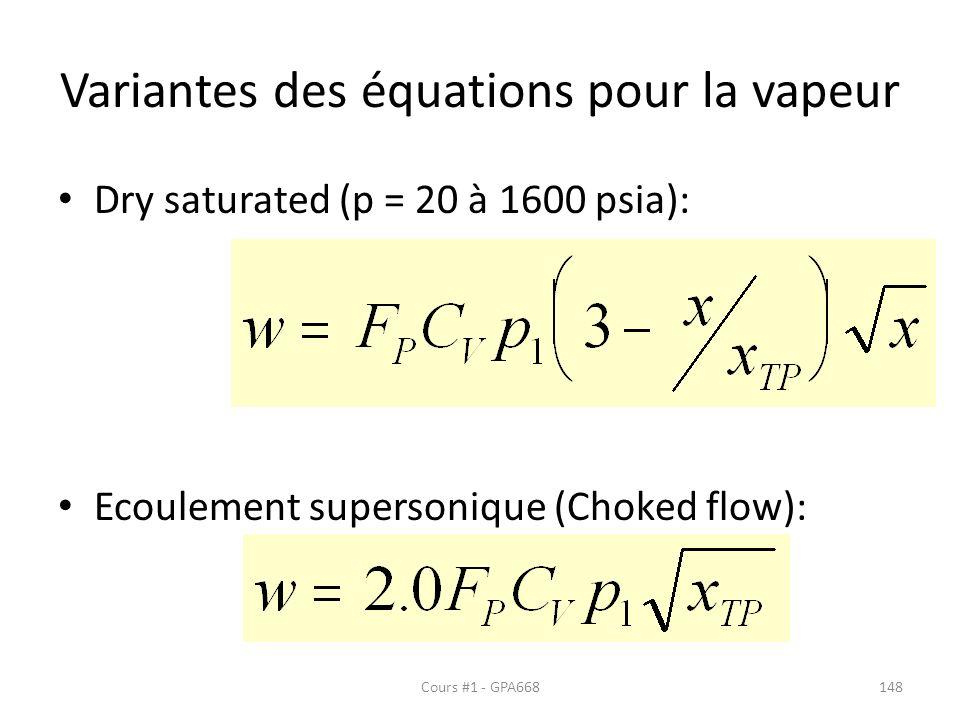 Variantes des équations pour la vapeur Dry saturated (p = 20 à 1600 psia): Ecoulement supersonique (Choked flow): Cours #1 - GPA668148