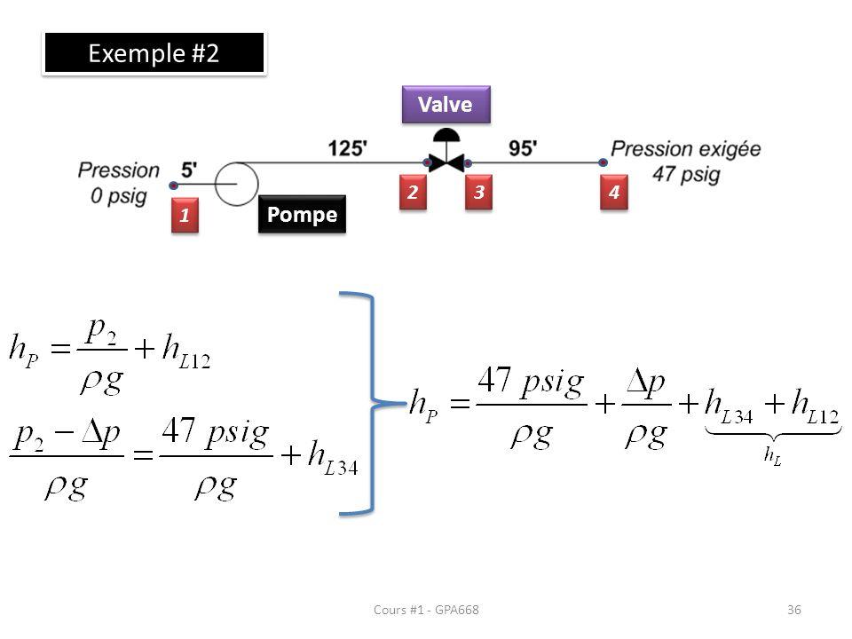 Cours #1 - GPA668 Exemple #2 Pompe Valve 1 1 2 2 3 3 4 4 36