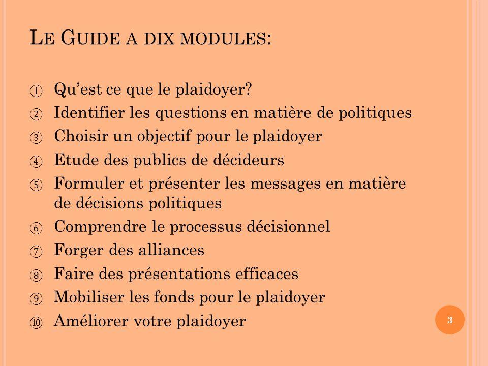 M ODULE 1: Q U EST CE QUE LE PLAIDOYER .A.