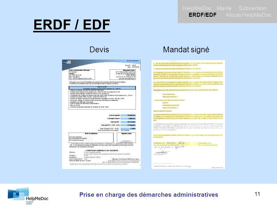 Prise en charge des démarches administratives HelpMeDoc Mairie Subvention ERDF/EDF Atouts HelpMeDoc 11 ERDF / EDF DevisMandat signé