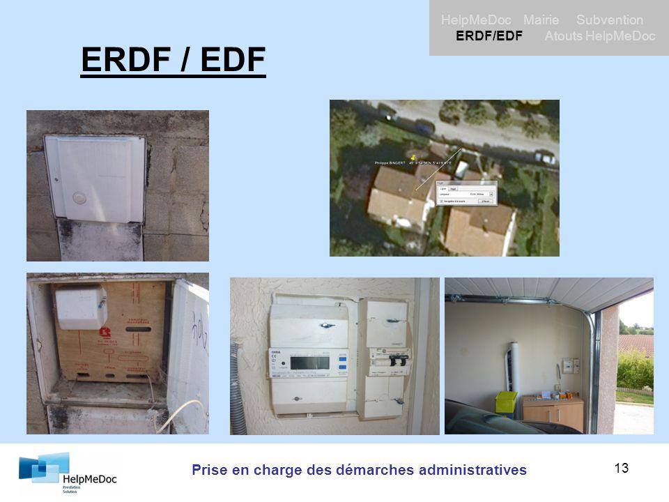 Prise en charge des démarches administratives HelpMeDoc Mairie Subvention ERDF/EDF Atouts HelpMeDoc 13 ERDF / EDF