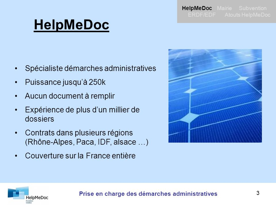Prise en charge des démarches administratives HelpMeDoc Mairie Subvention ERDF/EDF Atouts HelpMeDoc 3 HelpMeDoc Spécialiste démarches administratives