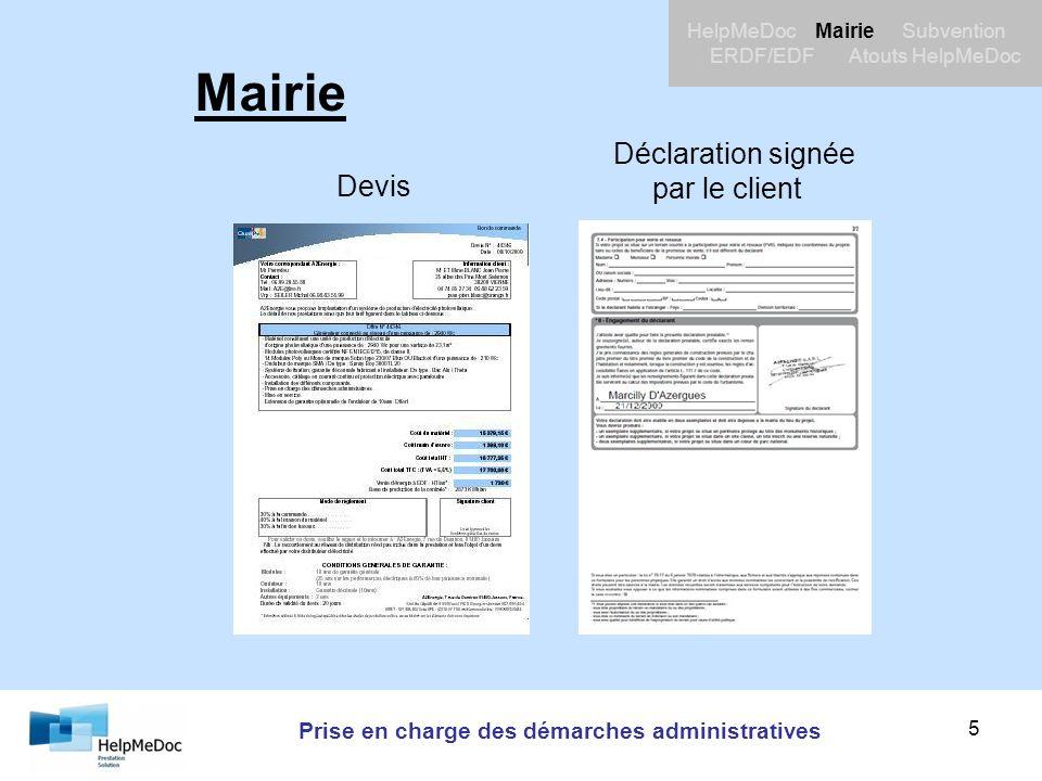 Prise en charge des démarches administratives HelpMeDoc Mairie Subvention ERDF/EDF Atouts HelpMeDoc 5 Mairie Devis Déclaration signée par le client