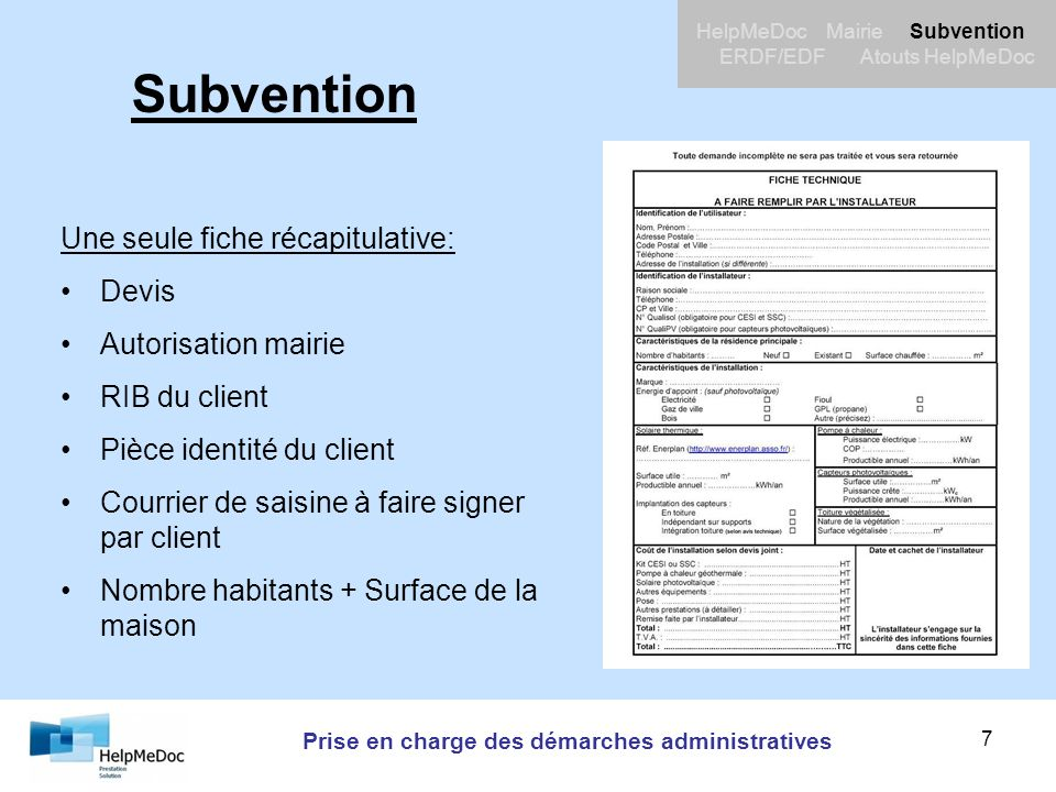 Prise en charge des démarches administratives HelpMeDoc Mairie Subvention ERDF/EDF Atouts HelpMeDoc 8 Subvention DevisAutorisation mairie