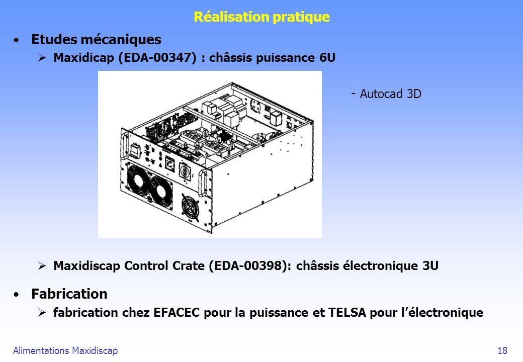 Alimentations Maxidiscap18 Réalisation pratique Etudes mécaniques Maxidicap (EDA-00347) : châssis puissance 6U - Autocad 3D Maxidiscap Control Crate (