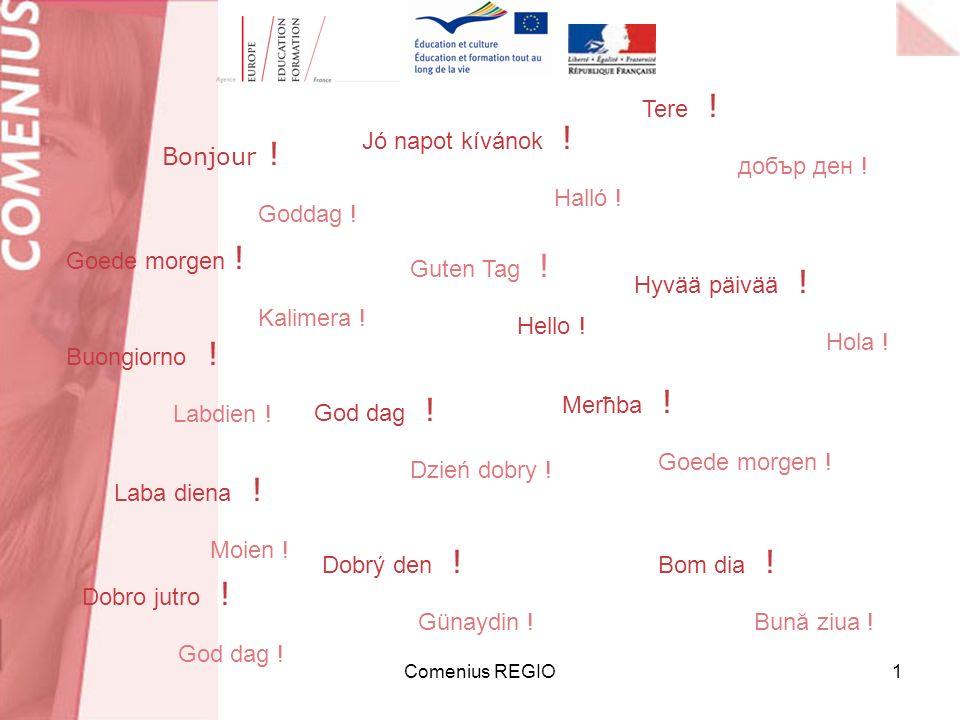 Comenius REGIO1 Tere . добър ден . Jó napot kívánok .