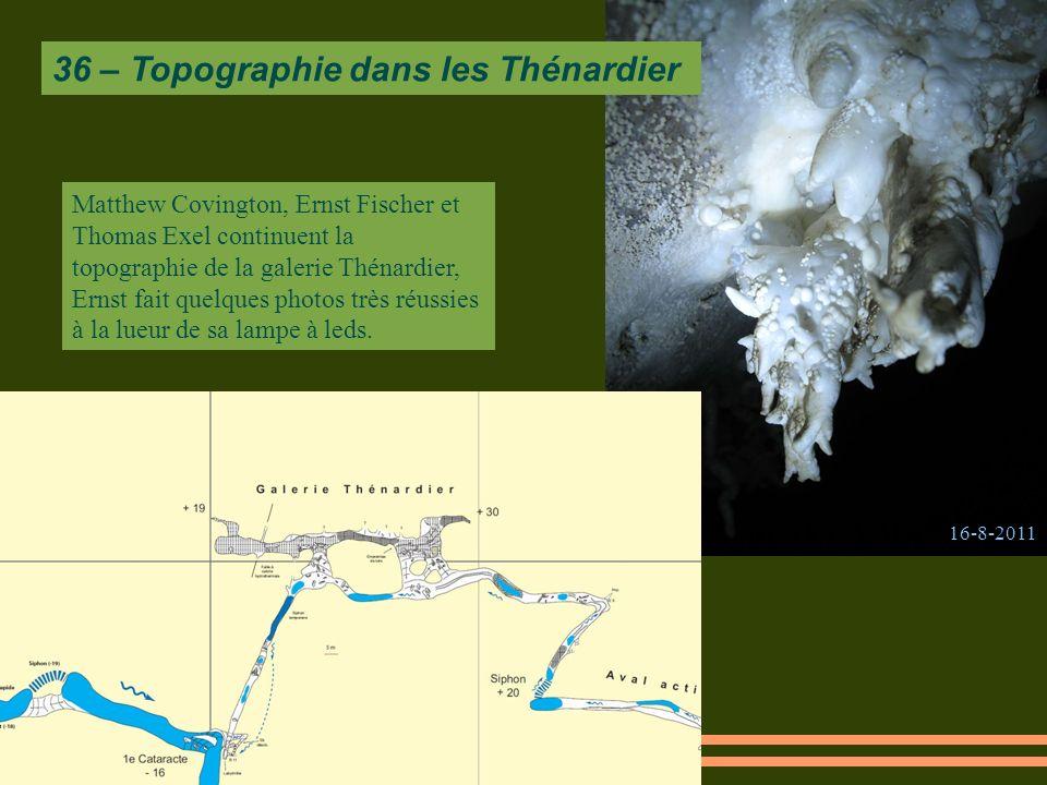 Matthew Covington, Ernst Fischer et Thomas Exel continuent la topographie de la galerie Thénardier, Ernst fait quelques photos très réussies à la lueur de sa lampe à leds.