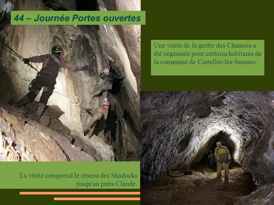 19-8-2011 La visite comprend le réseau des Shadocks jusqu au puits Claude.