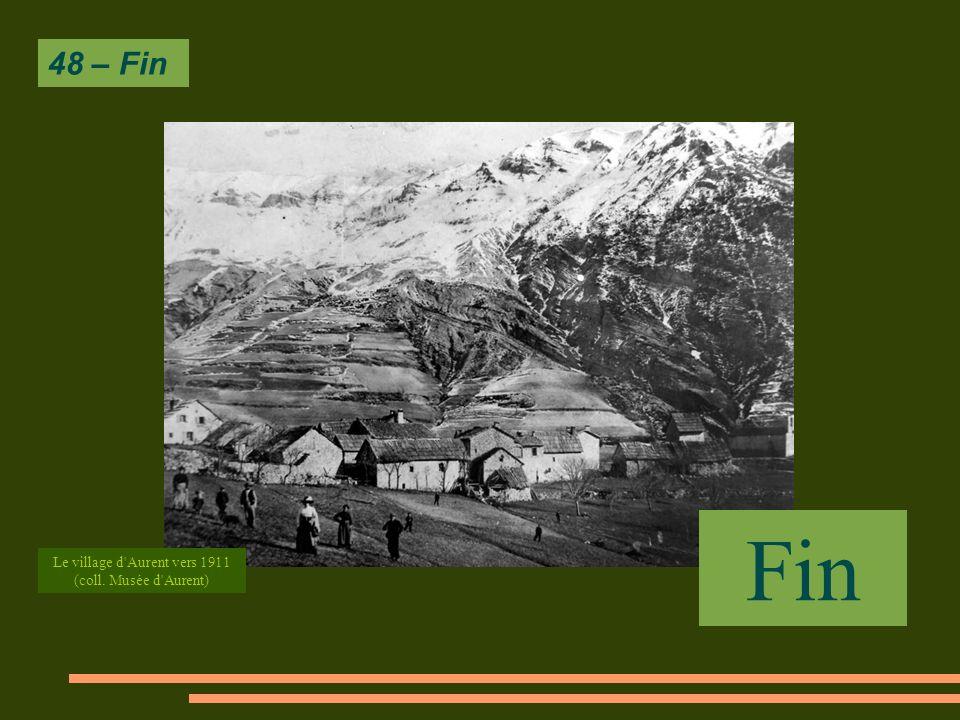 48 – Fin Fin Le village d Aurent vers 1911 (coll. Musée d Aurent)